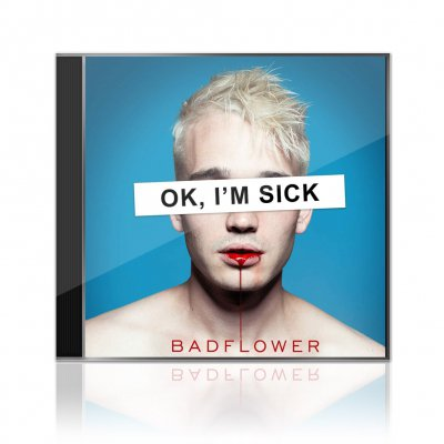 Badflower - OK I'm Sick | CD