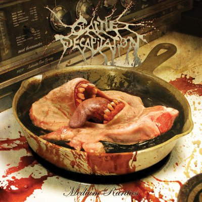 Cattle Decapitation - Medium Rareties | DIGI-CD