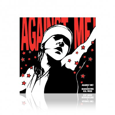 Against Me! - Reinventing Axl Rose | CD