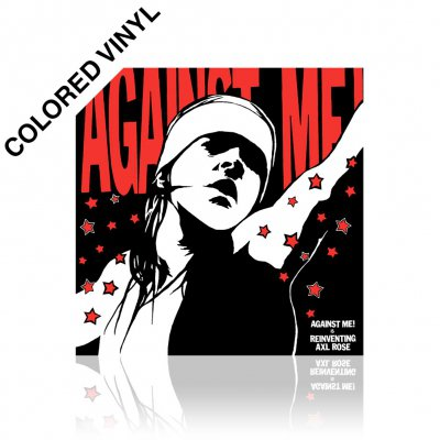 Against Me! - Reinventing Axl Rose | Colored Vinyl