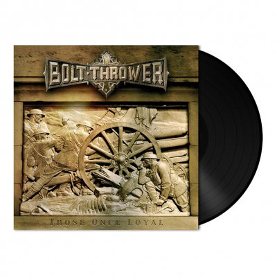 Bolt Thrower - Those Once Loyal | 180g Black Vinyl
