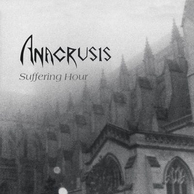 Anacrusis - Suffering Hour | DIGI-CD