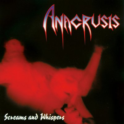 Anacrusis - Screams And Whispers | DIGI-CD