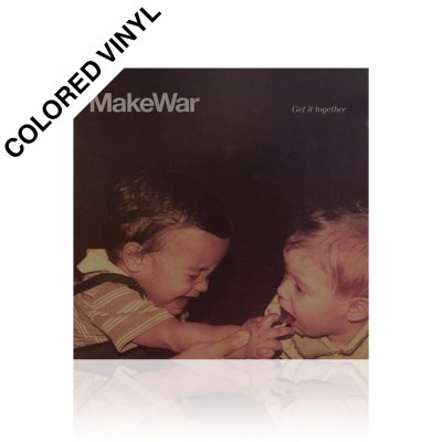 MakeWar - Get It Together | Colored Vinyl