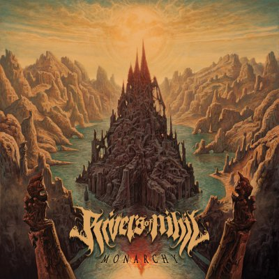 Rivers Of Nihil - Monarchy | CD