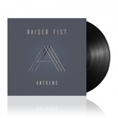 Raised Fist - Anthems | Black Vinyl