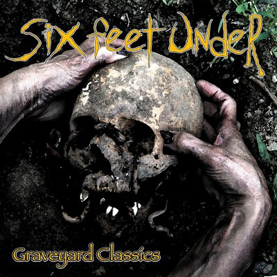 Six Feet Under - Graveyard Classics I | CD