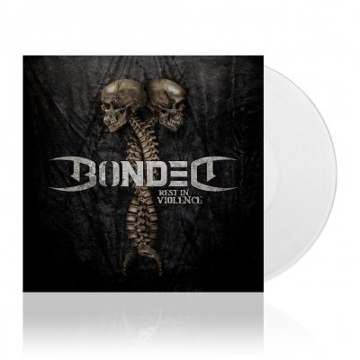 Bonded - Rest In Violence | White Vinyl