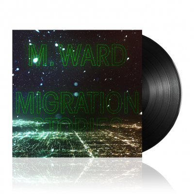 M. Ward - Migration Stories | Black Vinyl