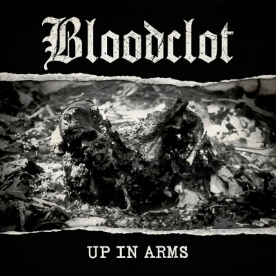 Bloodclot - Up In Arms | CD