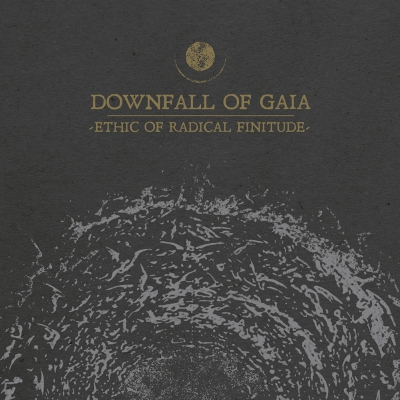 Downfall Of Gaia - Ethic Of Radical Finitude | DIGI-CD
