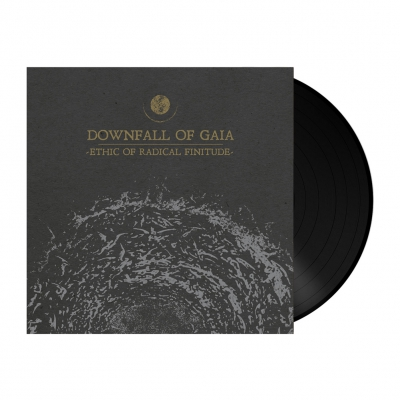 Downfall Of Gaia - Ethic Of Radical Finitude | 180g Black Vinyl