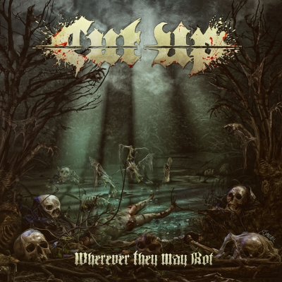 Cut Up - Wherever They May Rot | DIGI-CD