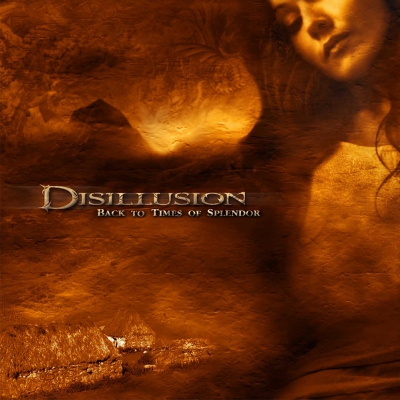 Disillusion - Back To Times Of Splendor | CD