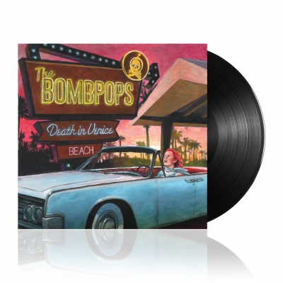 The Bombpops - Death in Venice Beach | Black Vinyl