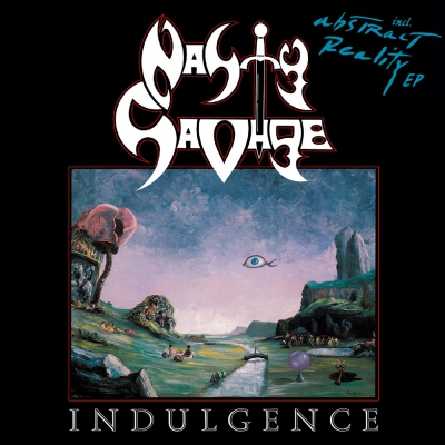 Nasty Savage - Indulgence/Abstract Reality | DIGI-CD