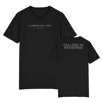 Falling In Reverse - Losing My Life | T-Shirt