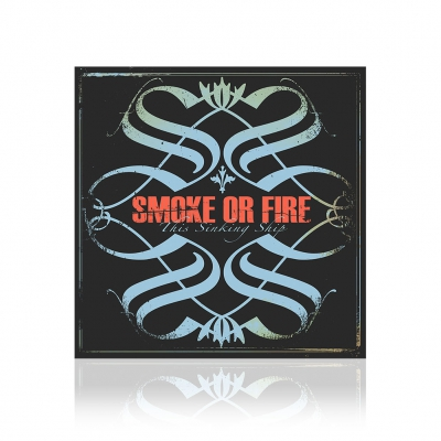 Smoke Or Fire - This Sinking Ship | CD