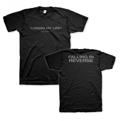 shop - Losing My Life | T-Shirt
