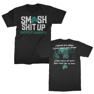 dropkick-murphys - Smash Shit Up | T-Shirt