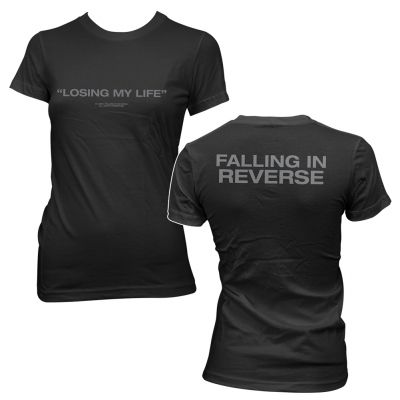 Falling In Reverse - Losing My Life | Fitted Girl T-Shirt