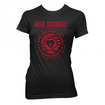 Rise Against - Good Enough | Girl Fitted T-Shirt