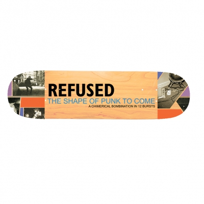 Refused - The Shape Of Punk To Come | Skateboard