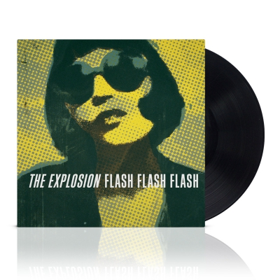 The Explosion - Flash Flash Flash | Black Vinyl