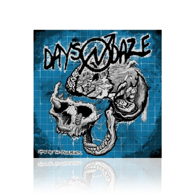 Days N Daze - Show Me The Blueprints. | CD