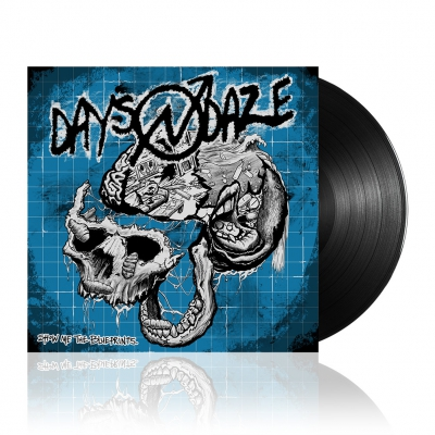 Days N Daze - Show Me The Blueprints. | Black Vinyl