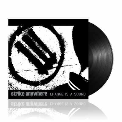 Strike Anywhere - Change Is A Sound | Black Vinyl
