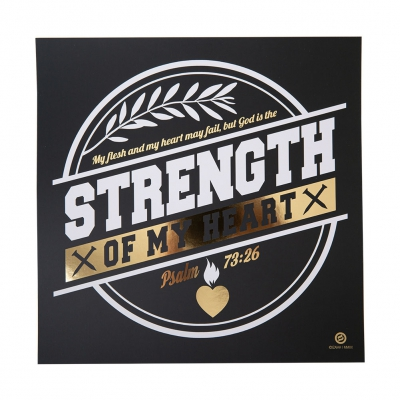 Strength Of My Heart | Foiled Art Print