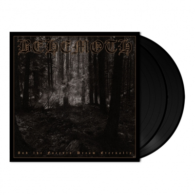 Behemoth - And the Forests Dream Eternally | 2x180g Black Vin