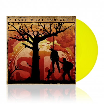 Take What You Get | Yellow Vinyl