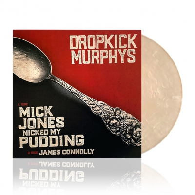 dropkick-murphys - Mick Jones Nicked My Pudding | Whipped Vinyl