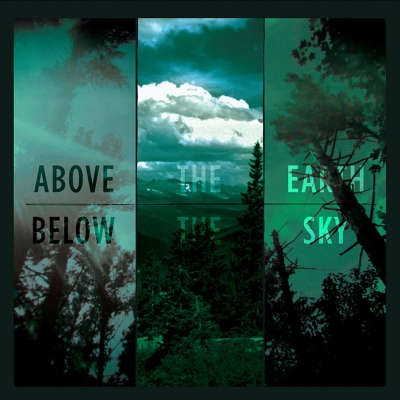 Above the Earth, Below the Sky | DIGI-CD