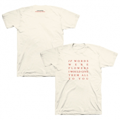 If Words Were Flowers | T-Shirt