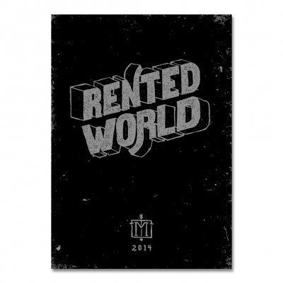 Rented World Screen Printed Poster