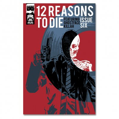 12 Reasons To Die - 12 Reasons To Die: Issue 6
