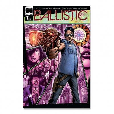 Ballistic - Ballistic: Issue 1