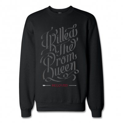 i-killed-the-prom-queen - Script Pullover Sweatshirt