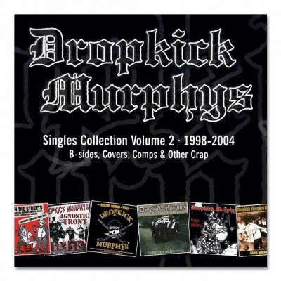 Dropkick Murphys - Singles Collection Vol. 2 - CD