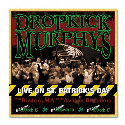 Dropkick Murphys - Live on St. Patrick's Day CD