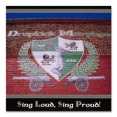 Dropkick Murphys - Sing Loud Sing Proud CD