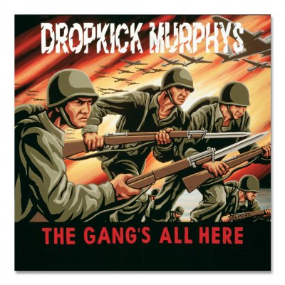 Dropkick Murphys - The Gang's All Here CD