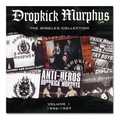 Dropkick Murphys - Singles Collection Vol. 1 - CD