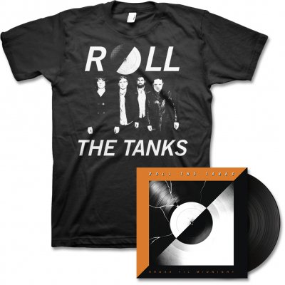 Roll The Tanks - Broke Til Midnight - LP (Black) & Band Photo Tee