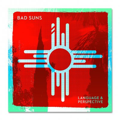 Bad Suns - Language & Perspectives Signed Print