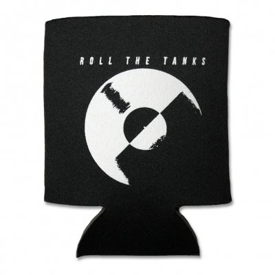 Roll The Tanks - Broke Til Midnight Coozie