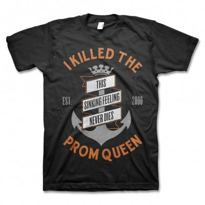 I Killed The Prom Queen - Anchor T-Shirt